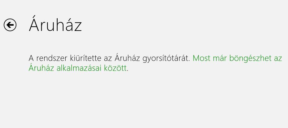 [Windows 8] Áruház gyorsítótárának törlése