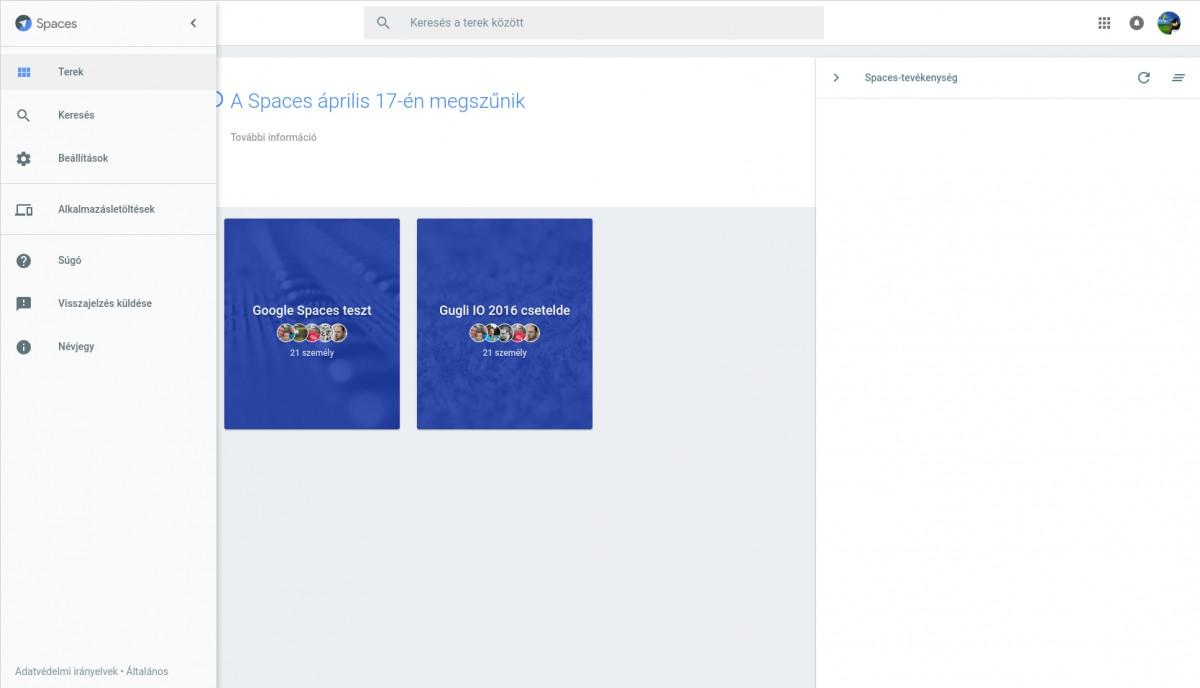 Nem volt hosszú életű: Bezárja a Google a Spaces kapuit