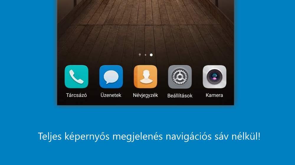 Huawei Mate 9 és a teljes képernyő titka