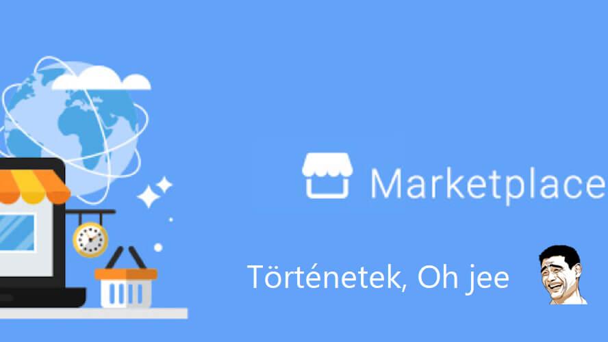 Facebook Marketplace történetek #1: Amikor nem számít a vevő