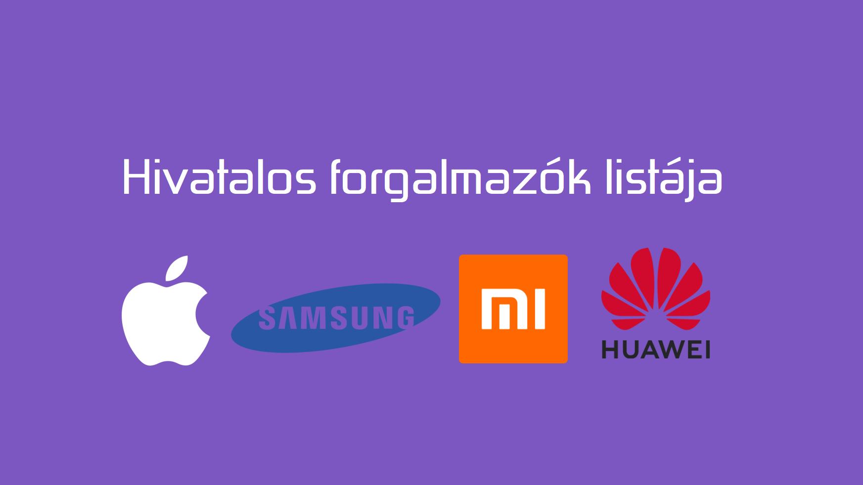 Mely webáruházak forgalmaznak hivatalosan Apple, Samsung, Xiaomi és Huawei eszközöket? Összeszedtük