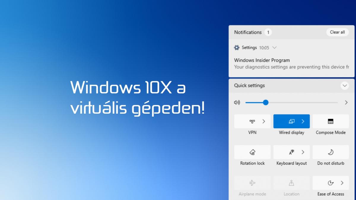 Kipróbálnád a Windows 10X-et? Itt a lehetőség!